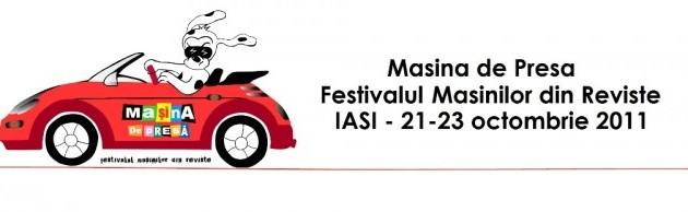 """""""Masina de Presa"""" – Festivalul Masinilor din Reviste vine la Iasi"""